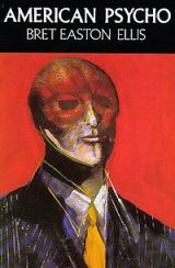 American Psycho – Book/Movie Review